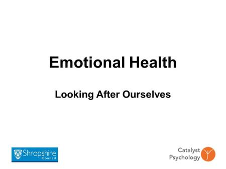 Emotional Health Looking After Ourselves. Aims To develop an awareness of the signs and symptoms of stress. To understand the contribution of lifestyle.