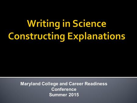 Maryland College and Career Readiness Conference Summer 2015.