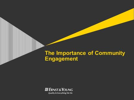 The Importance of Community Engagement