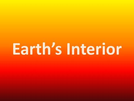Earth's Interior. Scientists believe the Earth formed 4.6 billion years ago. When it first formed, it was a spinning mass of rocks and dust that was loosely.