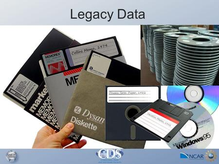 "Legacy Data. From the 2011 EOL Science Review Team Report ""The EOL effort to rescue and digitally archive historical field data that are presently stored."