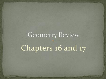 Chapters 16 and 17.  Perpendicular  Parallel  Intersecting.