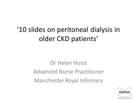 '10 slides on peritoneal dialysis in older CKD patients'