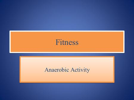 Fitness Anaerobic Activity. Benefits of Anaerobic Activity The benefits of weight training for adolescents are numerous, and recent research shows that.