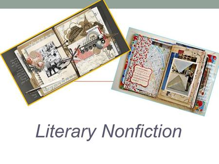 Literary Nonfiction. Overview Literary nonfiction is a fast-growing genre. Readers enjoy the writer's ability to be creative with words and be informative.
