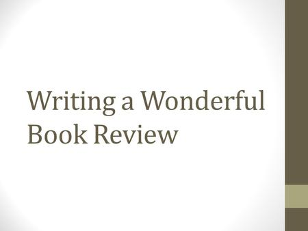 Writing a Wonderful Book Review