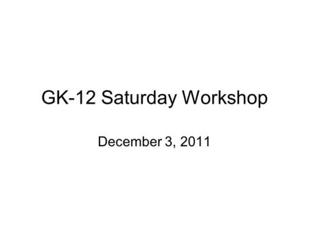 GK-12 Saturday Workshop December 3, 2011. Kirby-Bauer Method The Kirby-Bauer method is the most widely used antibiotic susceptibility test in determining.
