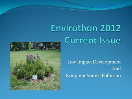 Low Impact Development And Nonpoint Source Pollution.