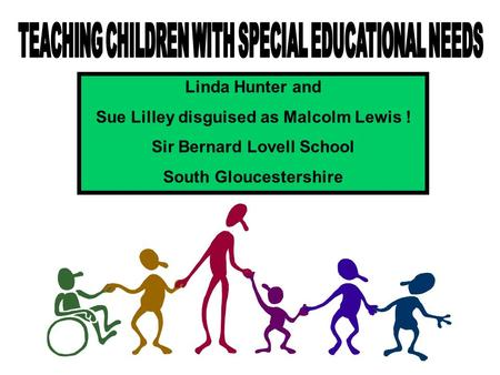 Linda Hunter and Sue Lilley disguised as Malcolm Lewis ! Sir Bernard Lovell School South Gloucestershire.