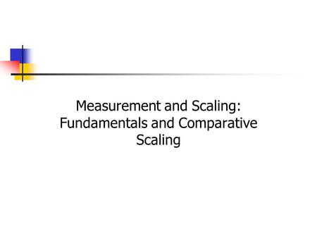Measurement and Scaling: Fundamentals and Comparative Scaling.