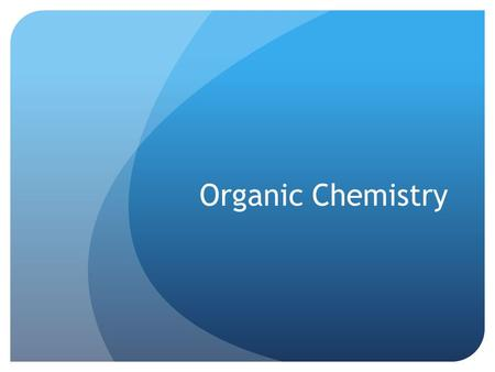 Organic Chemistry. Homologous Series A grouping of organic compounds based on their composition and properties A series has: A general formula The same.