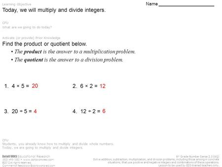 DataWORKS Educational Research (800) 495-1550  ©2012 All rights reserved. Comments? 6 th Grade Number Sense.