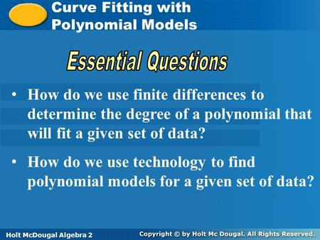 Curve Fitting with Polynomial Models Essential Questions