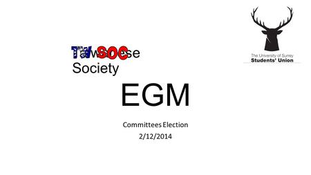 Taiwanese Society Committees Election 2/12/2014 EGM.