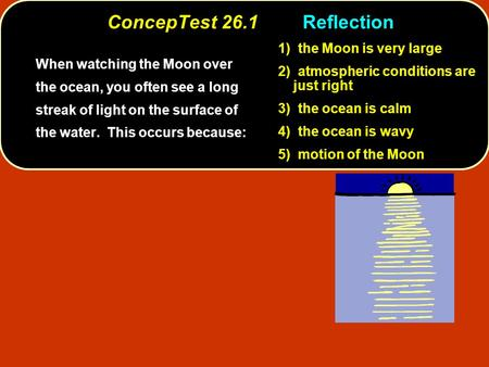 ConcepTest 26.1 Reflection