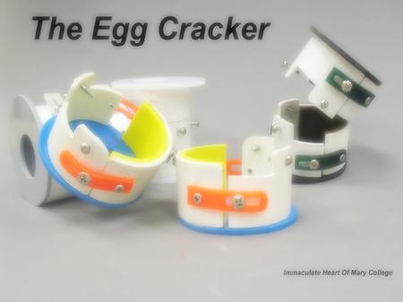 Ways of opening the egg Traditional way Using egg cracker.