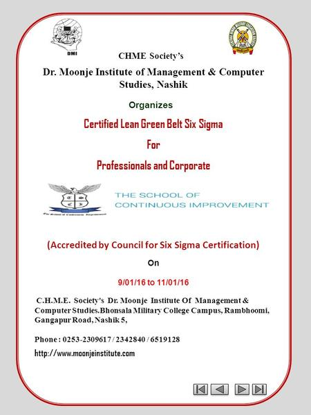 CHME Society's Dr. Moonje Institute of Management & Computer Studies, Nashik Organizes Certified Lean Green Belt Six Sigma For Professionals and Corporate.