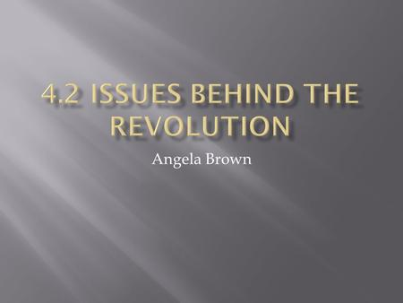 Angela Brown.  Describe how rising tensions in the colonies led to fighting at Lexington and Concord, Massachusetts.