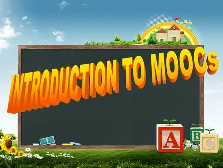INTRODUCTION TO MOOCs.