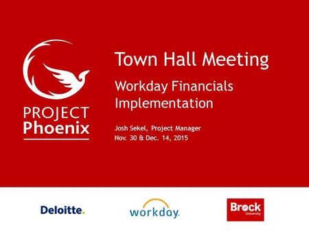 Town Hall Meeting Workday Financials Implementation