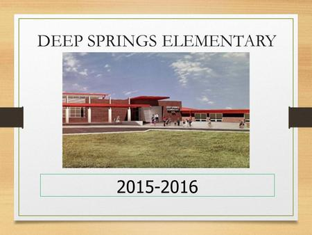 DEEP SPRINGS ELEMENTARY 2015-2016. What is Title 1? It is a federal formula grant. It is the largest federal grant the Fayette County Public Schools receives.