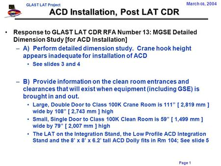 GLAST LAT Project Page 1 ACD Installation, Post LAT CDR Response to GLAST LAT CDR RFA Number 13: MGSE Detailed Dimension Study [for ACD Installation] –A)
