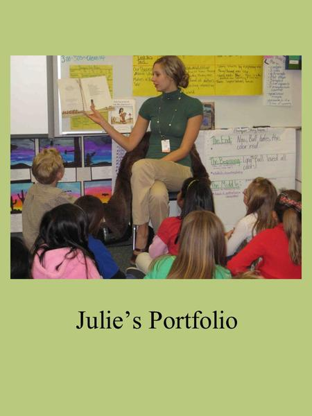 Julie's Portfolio. Table of Contents Teaching Philosophy…………………………………………………………..….…Teaching Philosophy…………………………………………………………..….…3 Standard 1: Engaging.