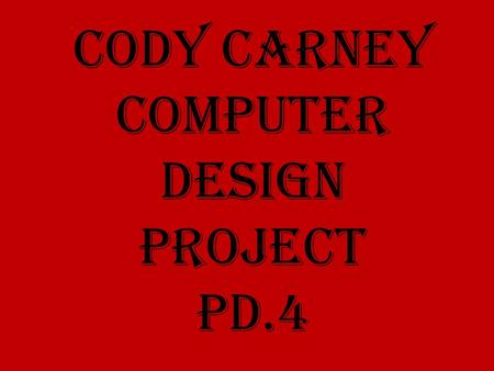 Cody Carney Computer design project Pd.4. DDR3 1333MHz DDR3 1066MHz DDR3 1600MHz DDR3 2133MHz (OC) DDR3 1866MHz DDR3 2400MHz (OC) Motherboard Specs Model: