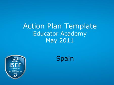 Action Plan Template Educator Academy May 2011 Spain.