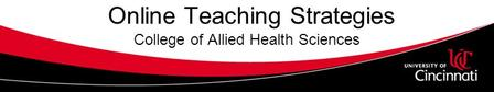 Online Teaching Strategies College of Allied Health Sciences.