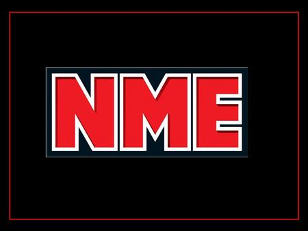 "NME stands for ""New Musical Express"". It is a British music magazine which was created by Maurice Kinn and has been in production since 7 th March 1952."