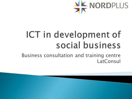 Business consultation and training centre LatConsul.