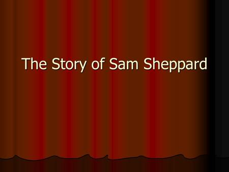 The Story of Sam Sheppard. Sam and Marilyn Sheppard.