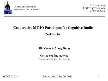 Cooperative MIMO Paradigms for Cognitive Radio Networks