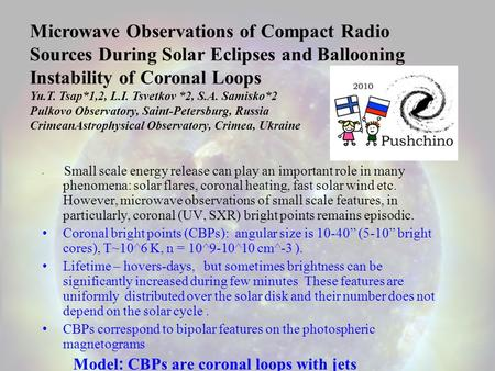 Small scale energy release can play an important role in many phenomena: solar flares, coronal heating, fast solar wind etc. However, microwave observations.