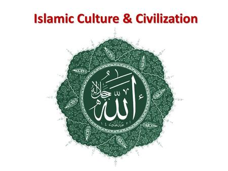 Islamic Culture & Civilization. A.Law & Dogma Shari'a 1.Islamic law: Shari'a— evolved from the need for a uniform legal system - law of Abbasid Empire.