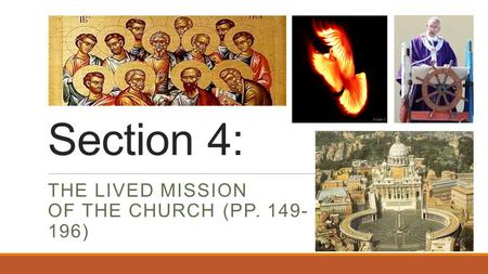 Section 4: THE LIVED MISSION OF THE CHURCH (PP. 149- 196)