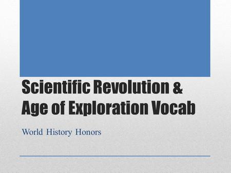 the age of exploration vocabulary Betterlesson's unique formula allows us to bring you high-quality coaching, a professional learning lab, and a learn-by-doing process that embeds pd.