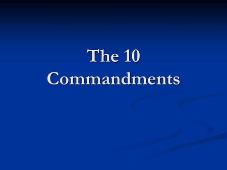 The 10 Commandments. #1 Honor God as God #2 Refuse to Reduce God.