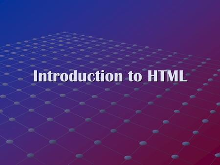 Introduction to HTML. _______________________________________________________________________________________________________________ 2 Outline Key issues.
