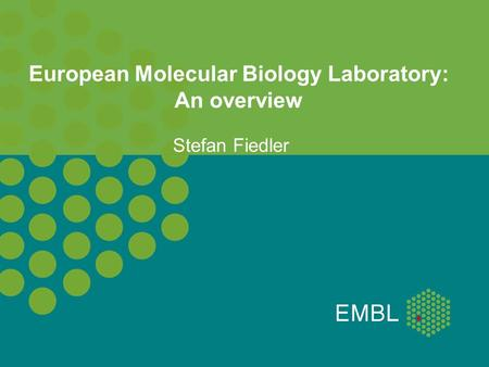 European Molecular Biology Laboratory: An overview