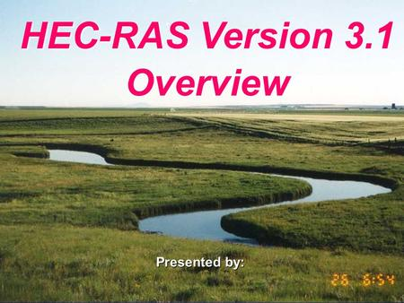 HEC-RAS Version 3.1 Overview