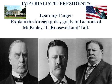 IMPERIALISTIC PRESIDENTS