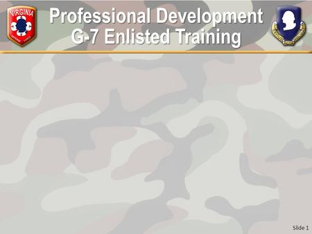 Professional Development G-7 Enlisted Training Slide 1.