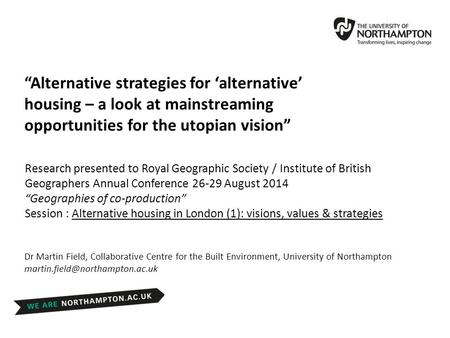 "Research presented to Royal Geographic Society / Institute of British Geographers Annual Conference 26-29 August 2014 ""Geographies of co-production"" Session."