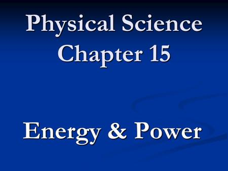 Physical Science Chapter 15