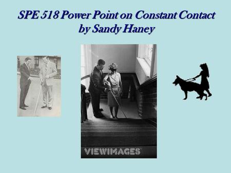 SPE 518 Power Point on Constant Contact by Sandy Haney.