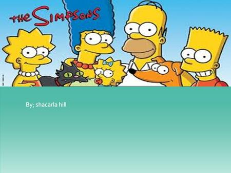 By; shacarla hill. The simpson's Achievements .Holds the guinness book of world records titles for longest-running primetime animated television series.