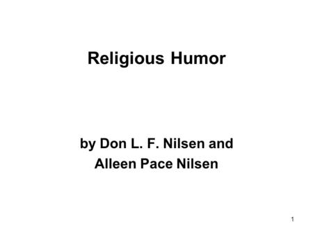 Religious Humor by Don L. F. Nilsen and Alleen Pace Nilsen 1.