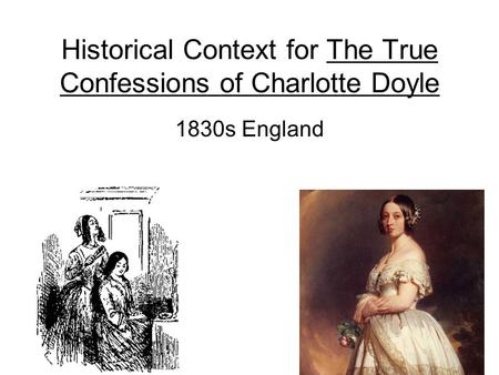 Historical Context for The True Confessions of Charlotte Doyle
